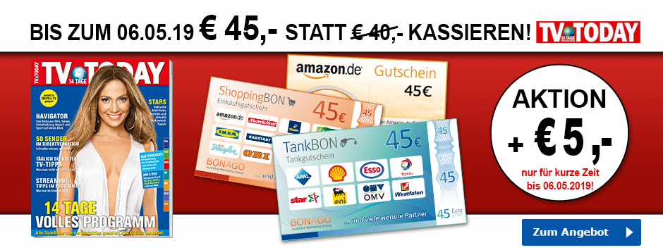 TV TODAY - 45€ Gutscheine sichern!