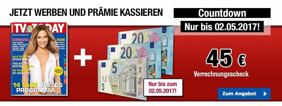 Jetzt TV TODAY Leser werben + 45 € sichern!