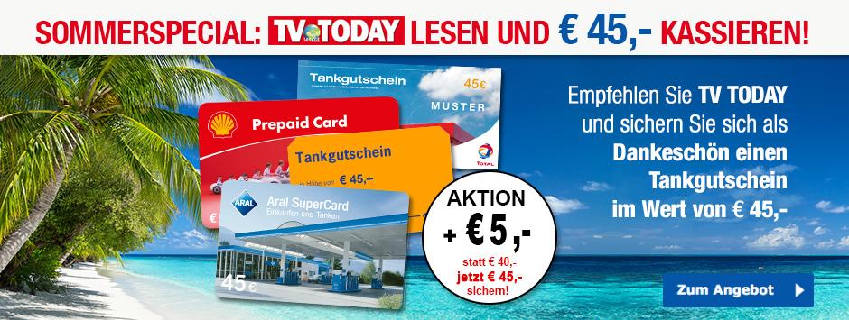 TV TODAY Prämien-Abo mit 45 Euro Tankutscheinen
