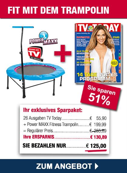 TV TODAY im Sparpaket + Trampolin